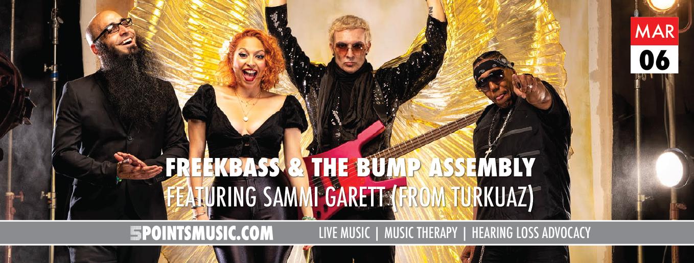 Mar. 6: Freekbass & the Bump Assembly w Tony Camm & the Funk Allstars